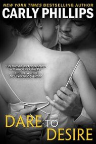Review – Dare to Desire by Carly Phillips