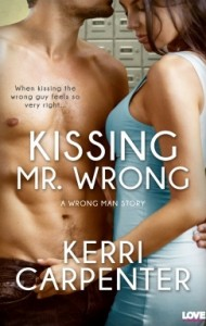 ARC Review – Kissing Mr. Wrong by Kerri Carpenter