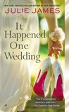 Review – It Happened One Wedding by Julie James