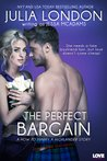ARC Review – The Perfect Bargain by Julia London