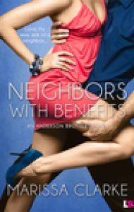 ARC Review – Neighbors with Benefits by Marissa Clark