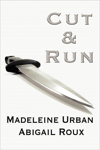Review – Cut & Run by Madeline Urban and Abigail Roux