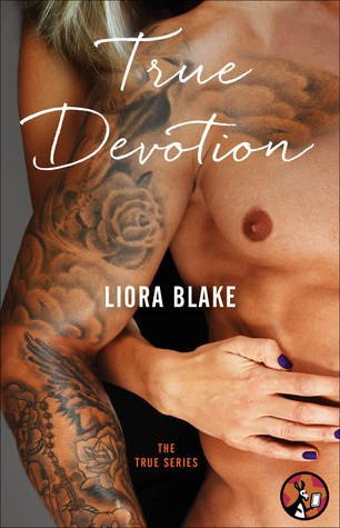 ARC Review – True Devotion by Liora Blake