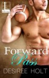 ARC Review – Forward Pass by Desiree Holt
