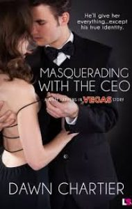 ARC Review – Masquerading with the CEO by Dawn Chartier
