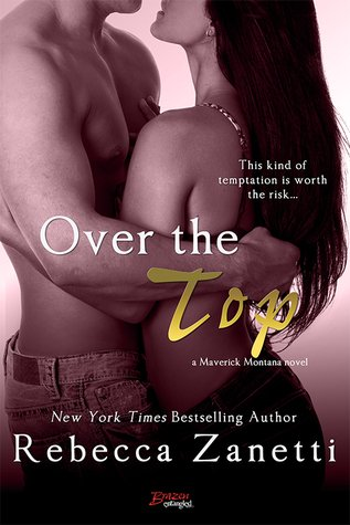 ARC Review – Over the Top by Rebecca Zanetti