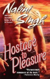 Review – Hostage to Pleasure by Nalini Singh