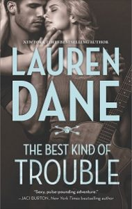 Review – The Best Kind of Trouble by Lauren Dane