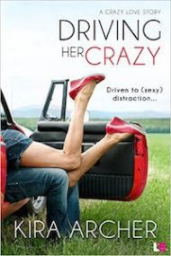ARC Review – Driving Her Crazy by Kira Archer
