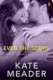 ARC Review – Even the Score by Kate Meader