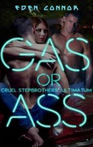 Review – Gas or Ass by Eden Connor