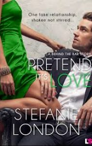 Review – Pretend It's Love by Stefanie London