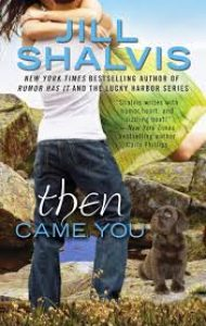 Audiobook Review – Then Came You by Jill Shalvis