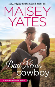 Review – Bad News Cowboy by Maisey Yates