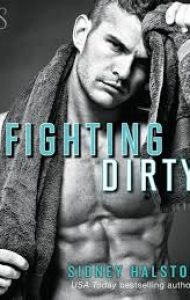 ARC Review – Fighting Dirty by Sidney Halston