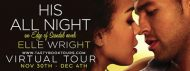 New Release Spotlight – His All Night by Elle Wright