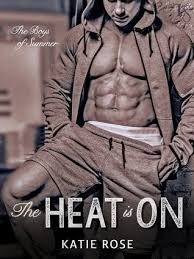 ARC Review – The Heat is On by Katie Rose