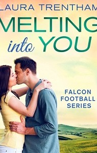 Mini-Review – Melting Into You by Laura Trentham