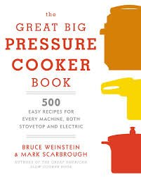 Cookbook Review – The Great Big Pressure Cooker Book