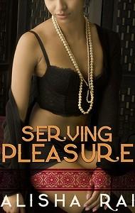 Review – Serving Pleasure by Alisha Rai