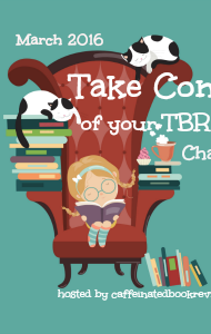 March 2016 Take Control of Your TBR Challenge