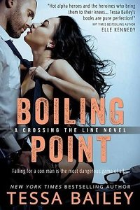 ARC Review – Boiling Point by Tessa Bailey