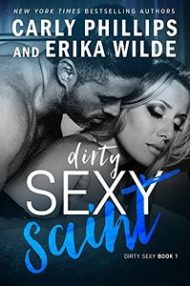 Review – Dirty Sexy Saint by Carly Phillips and Erika Wilde