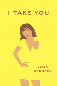 Audiobook Review – I Take You by Eliza Kennedy
