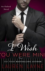 Audiobook Review – I Wish You Were Mine by Lauren Layne