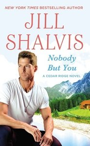 ARC Review – Nobody But You by Jill Shalvis