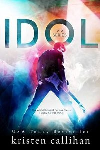 Quickie Review – Idol by Kristen Callihan