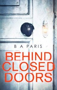 Audiobook Review – Behind Closed Doors by B.A. Paris