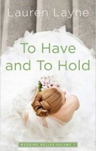Review – To Have and to Hold by Lauren Layne