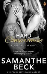 ARC Review – Hard Compromise by Samanthe Beck