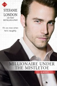 ARC Review – Millionaire Under the Mistletoe by Stefanie London