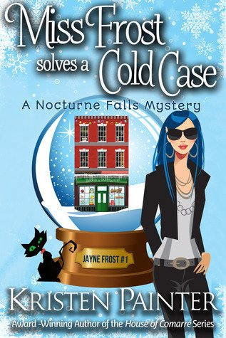 Audiobook Review – Miss Frost Solves a Cold Case by Kristen Painter