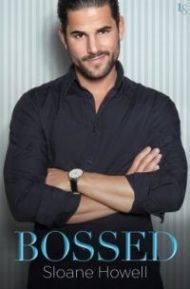 ARC Review – Bossed by Sloane Howell