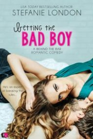 ARC Review – Betting the Bad Boy by Stefanie London