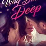Book Cover for Way Down Deep by Charlotte Stein & Cara McKenna
