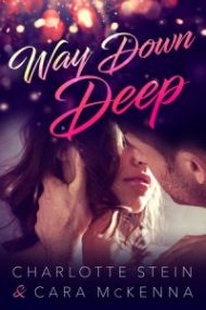ARC Review – Way Down Deep by Cara McKenna and Charlotte Stein