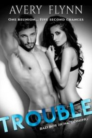 New Release Promo – Trouble by Avery Flynn