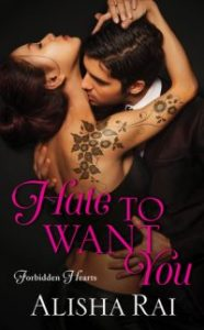 ARC Review – Hate to Want You by Alisha Rai