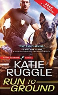Review – Run to Ground by Katie Ruggle