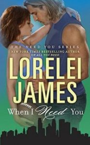 ARC Review – When I Need You by Lorelei James