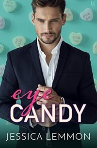 Review – Eye Candy by Jessica Lemmon