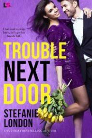 ARC Review – Trouble Next Door by Stefanie London