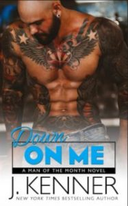 Review – Down on Me by J. Kenner