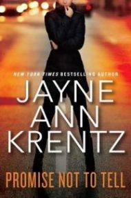 Quickie ARC Review – Promise Not to Tell by Jayne Ann Krentz
