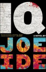 Audiobook Review – IQ by Joe Ide