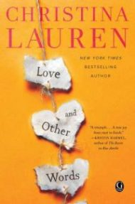 Review – Love and Other Words by Christina Lauren
